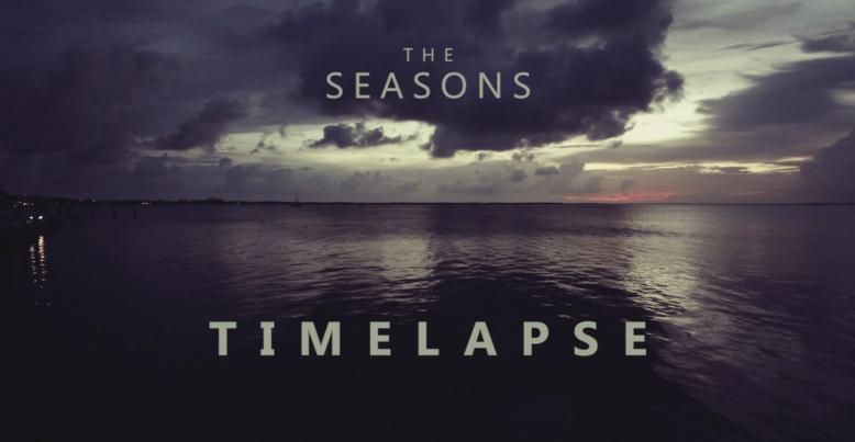The Seasons - Timelapse Reel